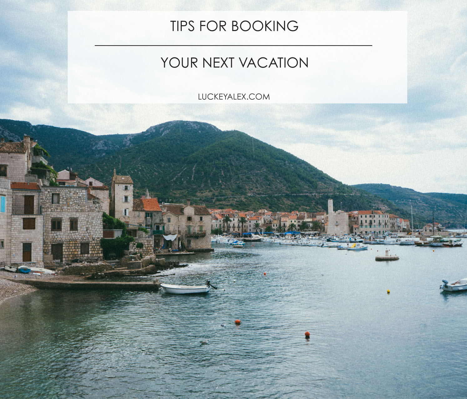 Tips for Booking your next vacation